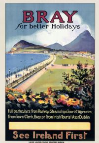 Bray for better Holidays. See Ireland First. Wicklow. Irish Vintage Travel Poster